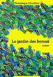 Le jardin des bonsaï (French Edition)