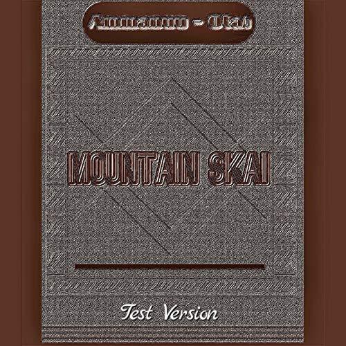 Mountain Skai (Test Version)