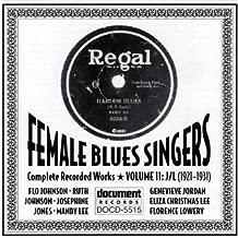 Female Blues Singers, Vol. 11: 1921-31