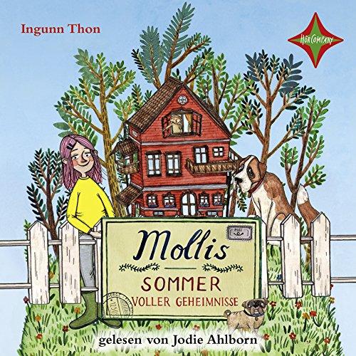 Mollis Sommer: Gelesen von Jodie Leslie Ahlborn. 3 CD Laufzeit cirka 180 Min.