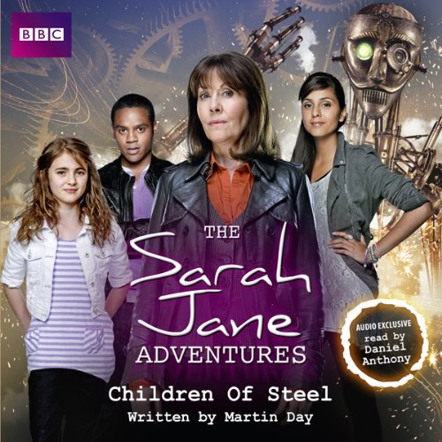 The Sarah Jane Adventures: Children of Steel audiobook cover art