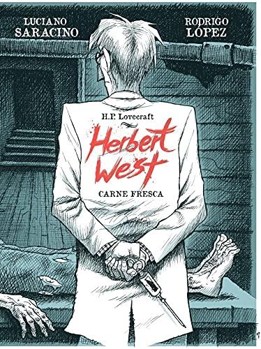 HERBERT WEST: Dead Meat