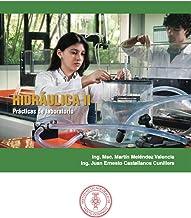 Hidráulica II: Prácticas de laboratorio