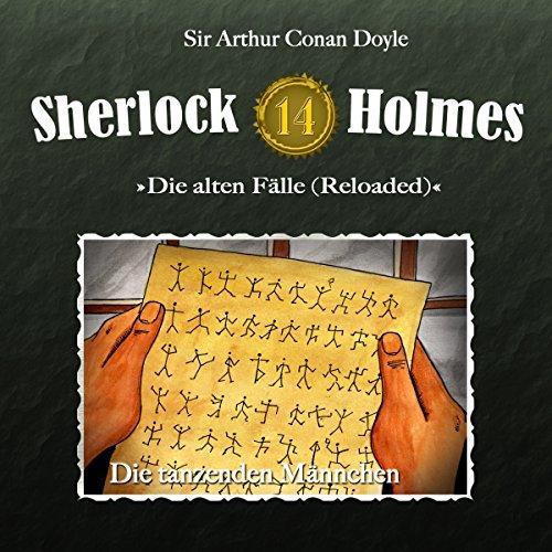 Die tanzenden Männchen (Sherlock Holmes - Die alten Fälle 14 [Reloaded]) Titelbild