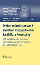 Evolution Inclusions and Variation Inequalities for Earth Data Processing II: Differential-Operator Inclusions and Evoluti...