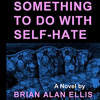 Something to Do with Self-Hate audiobook cover art