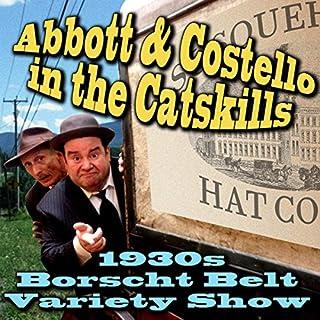 Abbott & Costello in the Catskills audiobook cover art