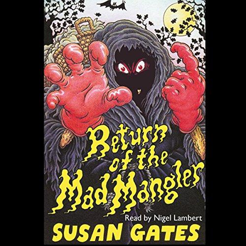 Return Of The Mad Mangler audiobook cover art