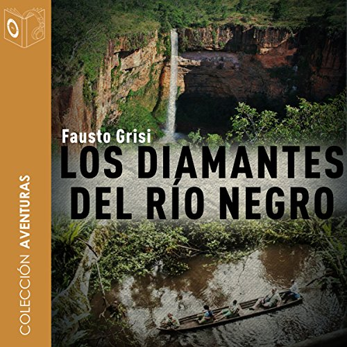 Los diamantes del río negro [The Black River Diamonds] cover art