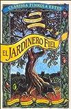 Jardinero Fiel, El (Byblos)