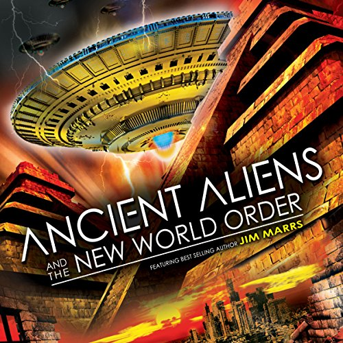 Ancient Aliens and the New World Order cover art
