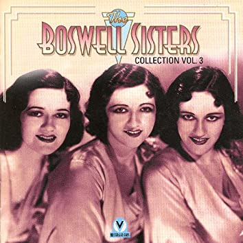 Boswell Sisters Vol.3 1932-33