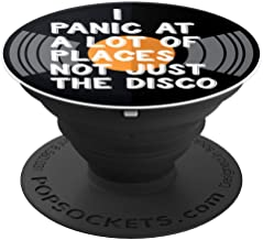 I Panic At A Lot Of Places Not Just The Disco Accessories - PopSockets Grip and Stand for Phones and Tablets