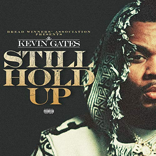 Still Hold Up [Explicit]