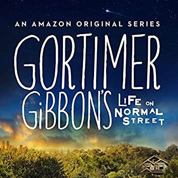 Gortimer Gibbon's Life on Normal Street EP (An Amazon Music Original Soundtrack)