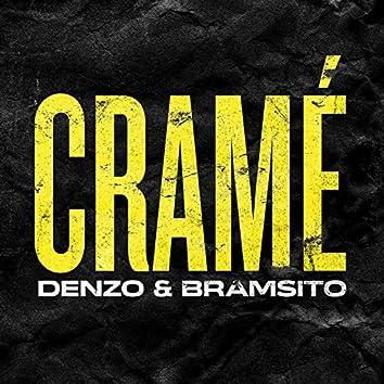 Cramé (feat. Bramsito)