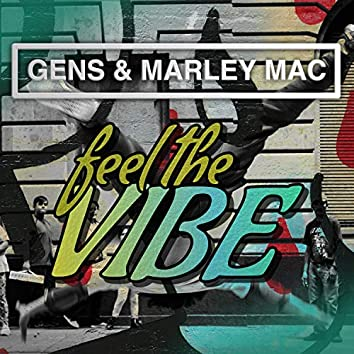 Feel the Vibe (feat. Marley Mac)