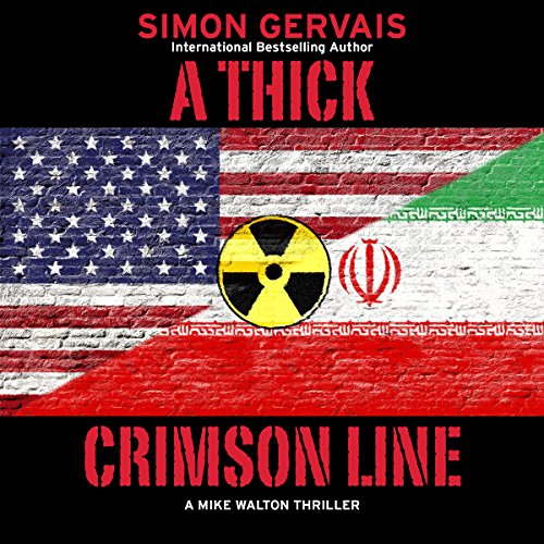 Couverture de A Thick Crimson Line: A Mike Walton Thriller