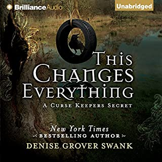 This Changes Everything     A Curse Keepers Secret, Book 2              By:                                                                                                                                 Denise Grover Swank                               Narrated by:                                                                                                                                 Shannon McManus                      Length: 1 hr and 26 mins     56 ratings     Overall 4.6