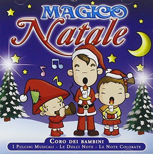 magico natale bimbi (AudioCD) CHRISTMAS MUSIC - Italian production