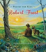 Robert Frost (Poetry for Kids)