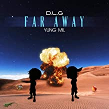 Far Away (feat. Yung Mil)