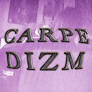 Carpe Dizm