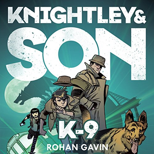 Knightley & Son: K-9 cover art