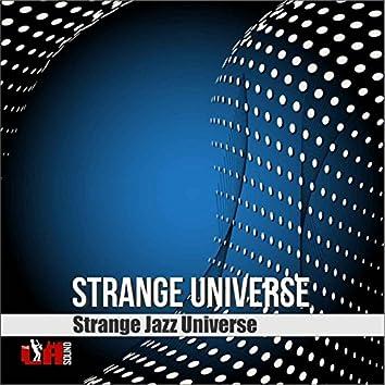 Strange Universe (feat. Melaina Williams, Louis Taylor & Thundercat) - Single
