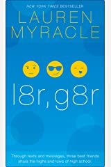 l8r, g8r - 10th Anniversary update and reissue (The Internet Girls Book 3) Kindle Edition