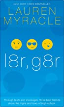 l8r, g8r - 10th Anniversary update and reissue (The Internet Girls Book 3)