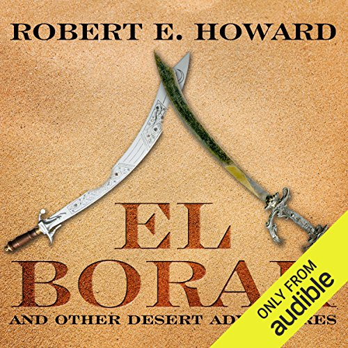 El Borak and Other Desert Adventures audiobook cover art