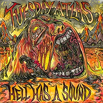 Hell Has a Sound