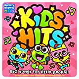 Kids Hits - Big Songs for Little People! - The Best Children's Music & Kids Songs for Playtime & Party Fun