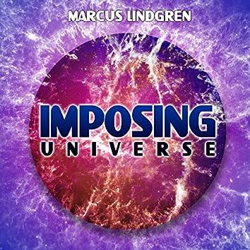 Imposing Universe