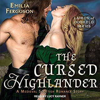 The Cursed Highlander: A Medieval Scottish Romance Story cover art