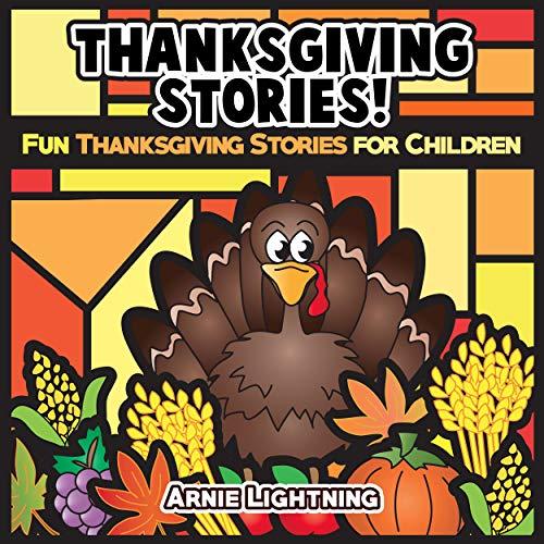 Thanksgiving Stories Audiobook By Arnie Lightning cover art