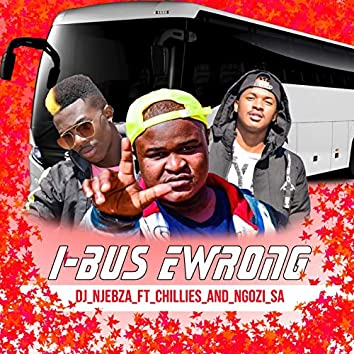 I-bus Ewrong (feat. Chillies, Ngozi S.a)