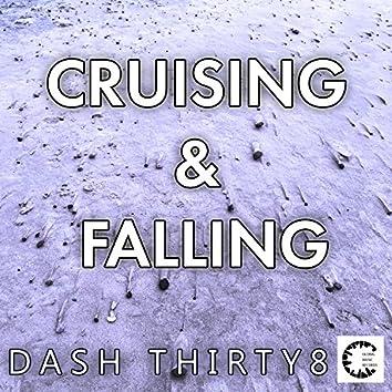 Cruising & Falling