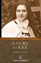 The Story of a Soul: The Autobiography of the Little Flower (Tan Classics) PDF