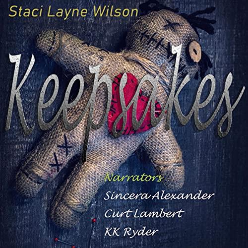 Keepsakes Audiobook By Staci Layne Wilson cover art