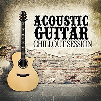Acoustic Guitar Chillout Session
