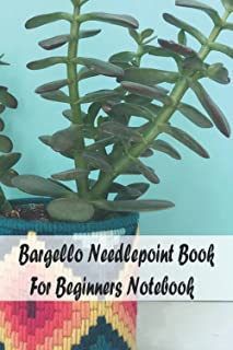 Bargello Needlepoint Book For Beginners Notebook: Notebook|Journal| Diary/ Lined - Size 6x9 Inches 100 Pages