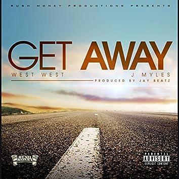 Get Away (feat. J Myles)