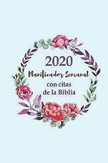 2020 Planificador Semanal Con Citas De La Biblia | Una Semana Por Página: Diario De Un Año Para Mujeres Cristianas (Spanish Edition)