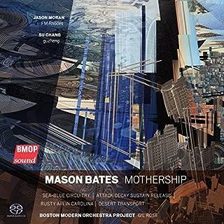 Mothership by Mason Bates (2015-11-17)