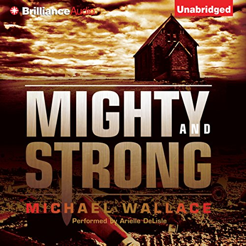 Mighty and Strong audiobook cover art