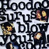 Blow Your Cool! (Bonus Tracks Remastered