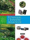 Estanques y jardines acuáticos (Tu Jardín)
