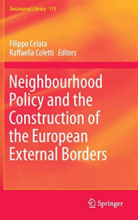 Neighbourhood Policy and the Construction of the European External Borders
